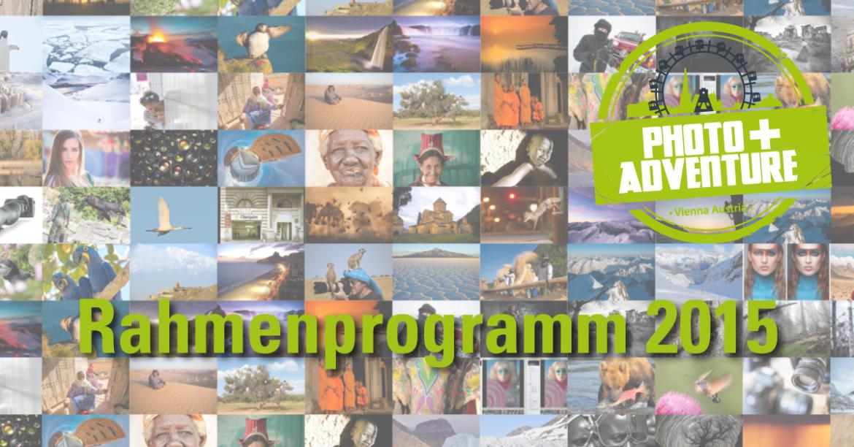 Rahmenprogramm 2015 ist online - Photo+Adventure