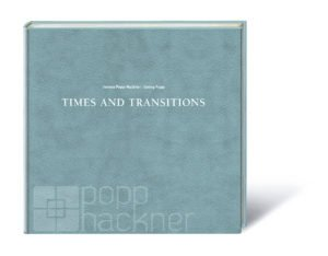 """Times and Transitions"" Interview mit Popp-Hackner - Photo+Adventure"