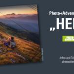"""Photo+Adventure Fotowettbewerb – """"Heimat"""" - Photo+Adventure"""
